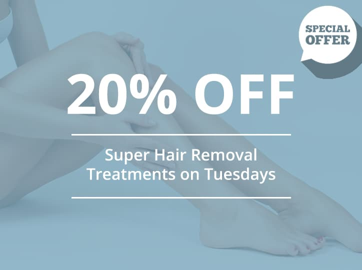20% off super hair removal on Tuesdays